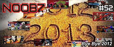 Noobzcast 52 - Bye Bye 2012
