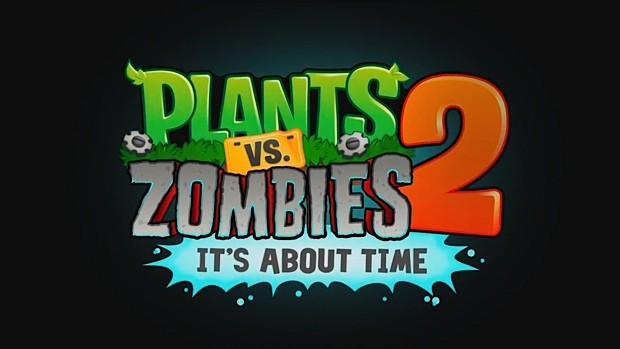 Plants vs Zombie 2 Its About Time